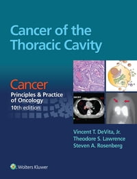 Cancer of the Thoracic Cavity: Cancer: Principles & Practice of Oncology