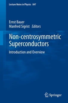 Non-Centrosymmetric Superconductors: Introduction and Overview
