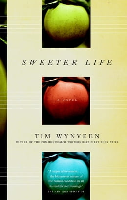 Book Sweeter Life by Tim Wynveen