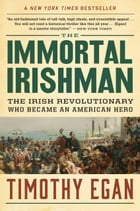 The Immortal Irishman Cover Image