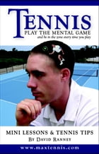 Tennis: Play The Mental Game by David Ranney