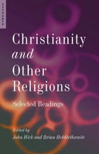 Christianity and Other Religions: Selected Readings