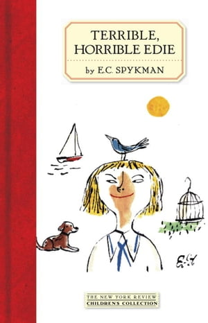 Terrible, Horrible Edie by E.C. Spykman