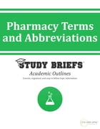 Pharmacy Terms and Abbreviations by Little Green Apples Publishing, LLC ™