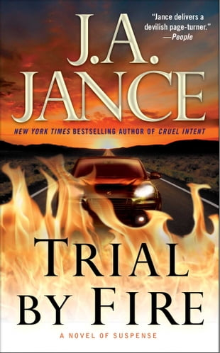 Trial by Fire: A Novel of Suspense