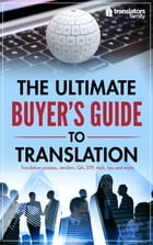 The Ultimate Buyer's Guide to Translation by Oleg Semerikov