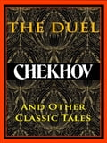 Chekhov: The Duel and Other Classic Tales 0060a305-e19a-4524-8bf0-458dcb17293f