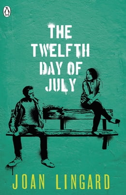 Book The Twelfth Day of July: A Kevin and Sadie Story by Joan Lingard