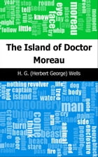 The Island of Doctor Moreau by H. G. (Herbert George) Wells