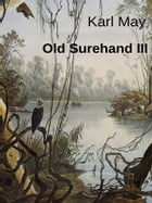 Old Surehand III by Karl May