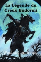 La Légende du Creux Endormi: The Legend of Sleepy Hollow, French edition