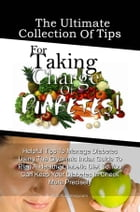 The Ultimate Collection Of Tips For Taking Charge Of Diabetes!: Helpful Tips To Manage Diabetes Using The Glycemic Index Guide To Plan A Healthy Diabe by KMS Publishing