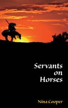 Servants on Horses by Nina Cooper