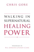 Walking in Supernatural Healing Power d66be284-6c54-4542-83ba-5231eb5bb186
