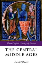 The Central Middle Ages: 950-1320