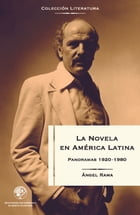 La novela en América Latina: Panoramas 1920-1980 by Angel Rama