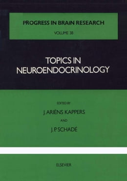 Book Topics in Neuroendocrinology by Kappers, J. Ariens