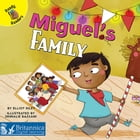 Miguel's Family by Elliot Riley