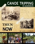 online magazine -  Canoe Tripping in Algonquin - Then & Now