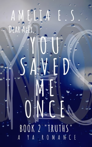 You Saved Me Once by Amelia Stovall