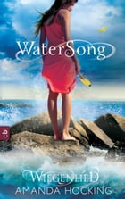 Watersong - Wiegenlied: Band 2 by Amanda Hocking