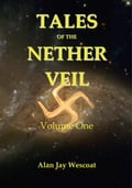 Tales of the Nether Veil: Volume One b2b66f49-f536-4315-a805-47c6e854c1d3
