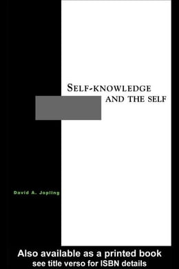 Book Self-Knowledge and the Self by Jopling, David A.