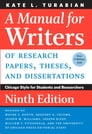 A Manual for Writers of Research Papers, Theses, and Dissertations, Ninth Edition Cover Image
