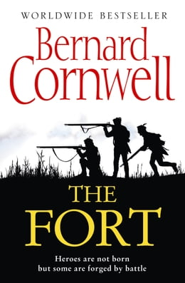 Book The Fort by Bernard Cornwell