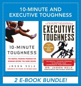 Book 10-Minute and Executive Toughness by Jason Selk