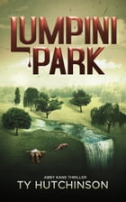 Lumpini Park: CC Trilogy #2 by Ty Hutchinson
