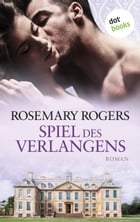 Spiel des Verlangens: Roman by Rosemary Rogers