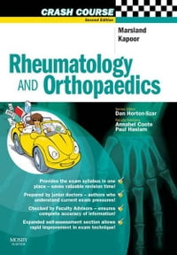 Crash CoursE Rheumatology and Orthopaedics E-Book