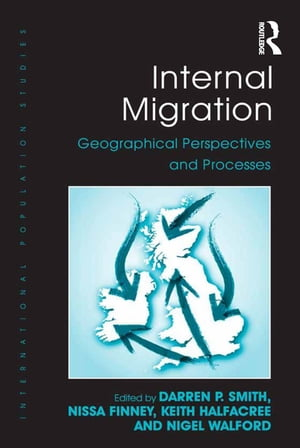 Internal Migration Geographical Perspectives and Processes