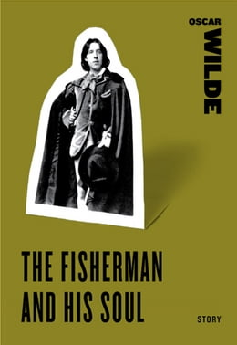 Book The Fisherman and his Soul by Oscar Wilde
