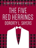 The Five Red Herrings by Dorothy L. Sayers