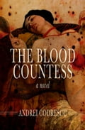 The Blood Countess cbb153e4-88ab-4d71-a30c-b3cdfc3bc78d