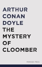 The Mystery of Cloomber by Arthur Conan Doyle