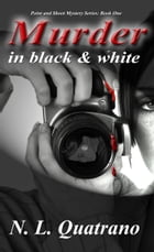MURDER IN BLACK AND WHITE by N. L. Quatrano