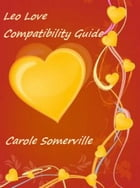 Leo Love Compatibility by Carole Somerville