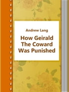 How Geirald The Coward Was Punished by Andrew Lang