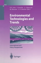 Environmental Technologies and Trends: International and Policy Perspectives