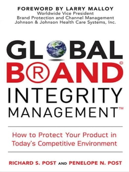 Book Global Brand Integrity Management by Post, Richard S.