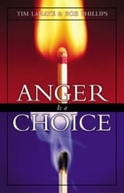 Anger Is a Choice by Tim LaHaye