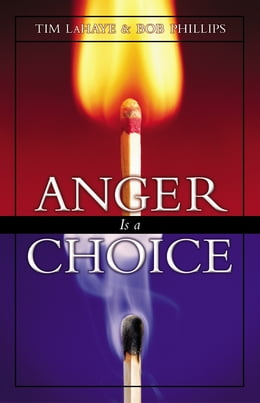 Book Anger Is a Choice by Tim LaHaye