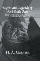 Myths & Legends Of The Middle