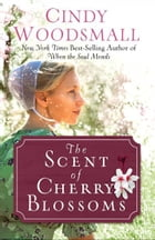The Scent of Cherry Blossoms Cover Image