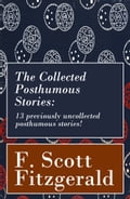 9788026802594 - Francis Scott Fitzgerald: The Collected Posthumous Stories: 13 previously uncollected posthumous stories! - Kniha