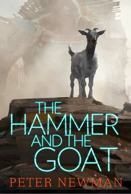 Book The Hammer and the Goat by Peter Newman