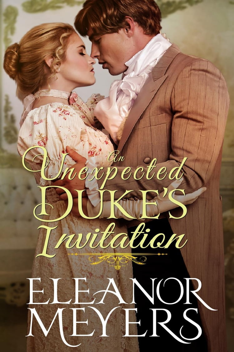 Regency Romance: An Unexpected Duke's Invitation (CLEAN